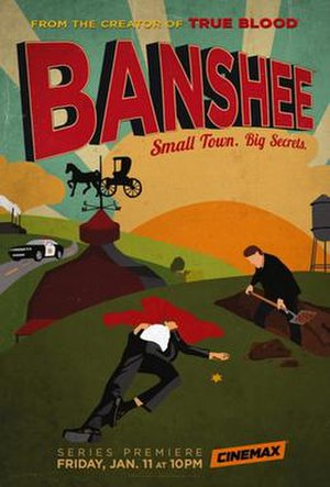 Banshee (TV series) - Promotional poster for Banshee