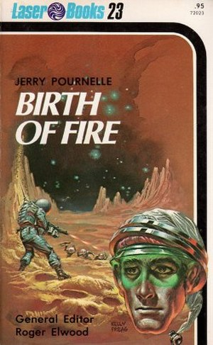 Birth of Fire - First edition, cover artist Kelly Freas.