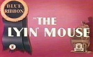 The Lyin' Mouse - Blue Ribbon reissue card