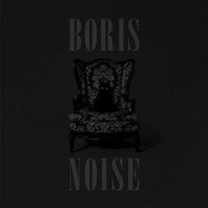 Noise (Boris album) - Image: Boris Noise