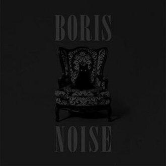 Noise (Boris album) - Image: Boris Noise