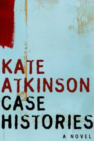 Case Histories - First edition cover