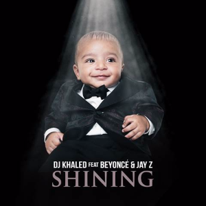 Shining (song) - Image: DJ Khaled Shining
