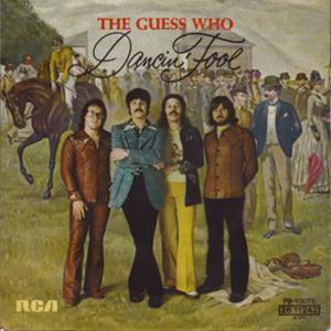 Dancin' Fool (The Guess Who song) - Image: Dancin' Fool (The Guess Who song)