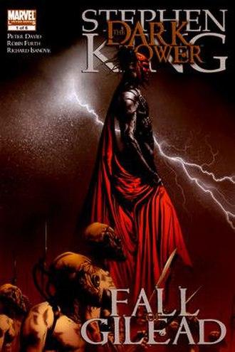 The Dark Tower: Fall of Gilead - Image: Dark Tower Fall of Gilead Vol 1 1 Cover Art