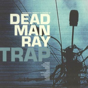 Trap (Dead Man Ray album)