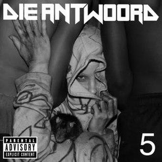 5 (Die Antwoord EP) - Image: Dieantwoord 5EP cover