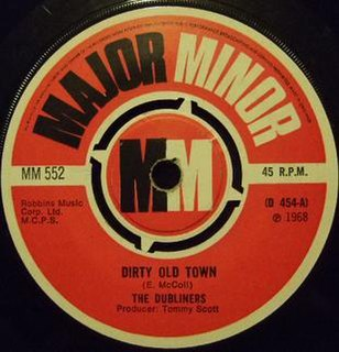 Dirty Old Town 1968 single by The Dubliners