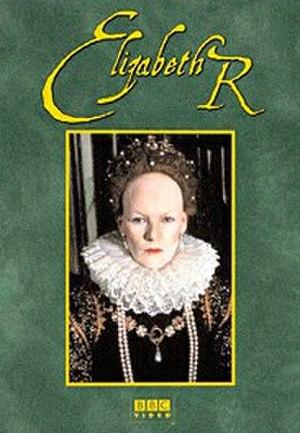 Elizabeth R - Glenda Jackson as Elizabeth I