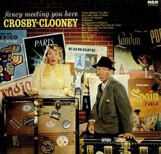 Fancy Meeting You Here - Image: Fancy Meeting You Here (Bing Crosby album cover art)