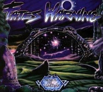 Awaken the Guardian - Image: Fates Warning 1986 Awaken the Guardian (deluxe)