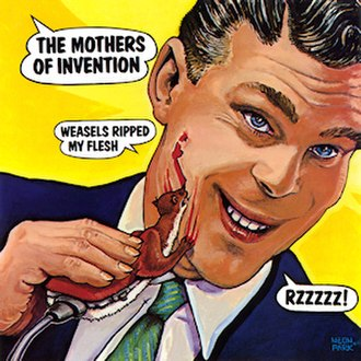 Weasels Ripped My Flesh - Image: Frank Zappa Weasels Ripped My Flesh