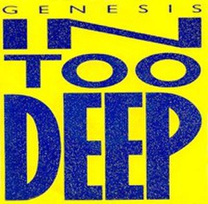 In Too Deep (Genesis song) - Image: Genesis In Too Deep