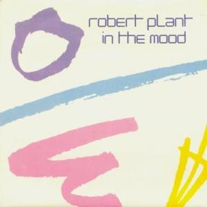 In the Mood (Robert Plant song) - Image: Inthemood