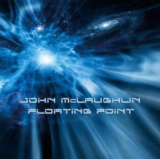 Floating Point - Image: John Mc Laughlin Floating Point