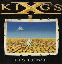 Kings X Its Love.jpg