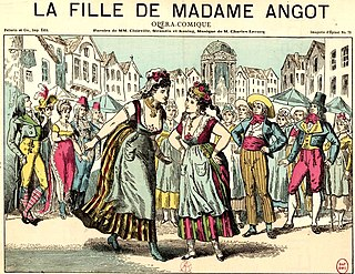 <i>La fille de Madame Angot</i> opéra-comique in three acts