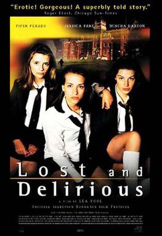 Lost and Delirious - The promotional poster for the film