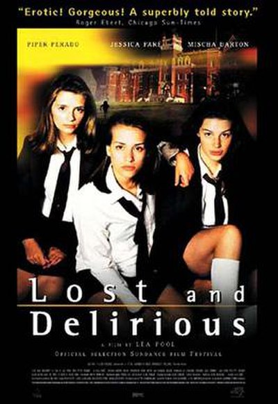 Picture of a movie: Lost And Delirious
