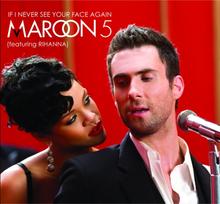 220px-Maroon_5_feat_rihanna-if_i_never_s