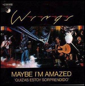 Maybe I'm Amazed - Image: Maybe I'm Amazed