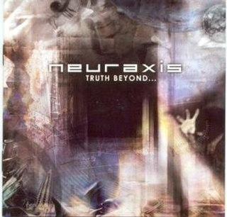 <i>Truth Beyond...</i> 2002 studio album by Neuraxis