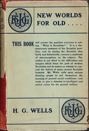 New Worlds for Old (H. G. Wells) - First Edition Cover