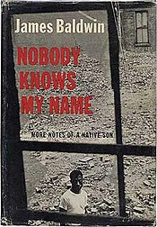 Nobody Knows My Name - James Baldwin.jpg