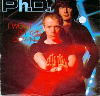 I Wont Let You Down (Ph.D. song) 1981 single by Ph.D.