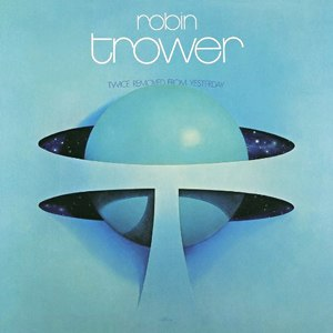 Twice Removed from Yesterday - Image: Robin Trower Twice Removed from Yesterday
