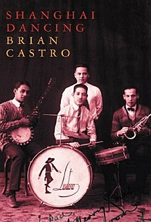 <i>Shanghai Dancing</i> book by Brian Castro