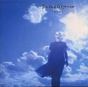 Troy (song) - Image: Sinead O Connor Troy single cover