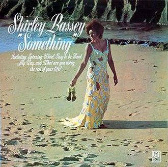 Something (Shirley Bassey album) - Image: Something Shirley Bassey