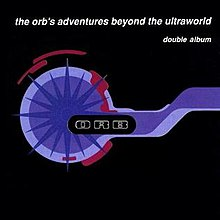 The Orb - Adventures Beyond the Ultraworld.jpg