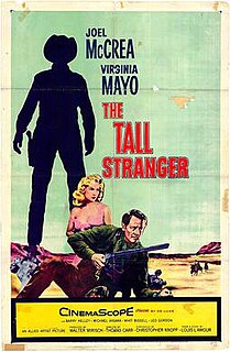 <i>The Tall Stranger</i> (film) 1957 American western film directed by Thomas Carr