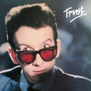 Trust (Elvis Costello album) - Image: Trustelviscostello