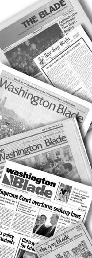 Washington Blade - Collage of historical covers of the Washington Blade showing the evolution of the size, format, and publication name from its early years to the present. (From bottom to top: the December 1977 cover of 'The Blade,' the April 1973 cover of 'The Gay Blade,' the cover of the 1993 March on Washington Special Edition of the 'Washington Blade,' the April 23, 1993 cover of the 'Washington Blade,' the June 27, 2003 cover of the 'Washington Blade,' and the September 1974 cover of 'The Gay Blade.')