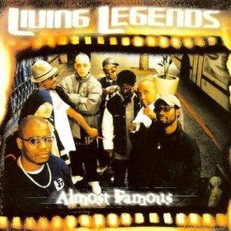 Almost Famous (Living Legends album) - Image: Almost Famous (Living Legends album)