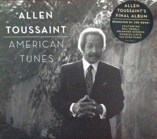 <i>American Tunes</i> 2016 studio album by Allen Toussaint