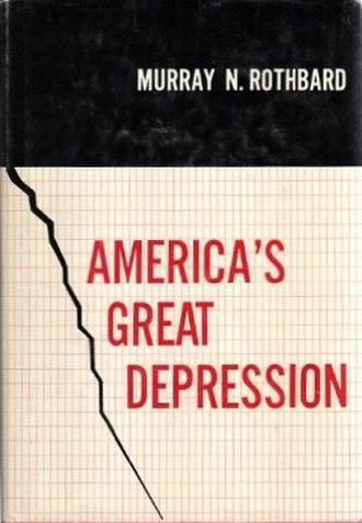 America's Great Depression - First edition