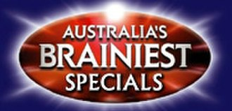 Australia's Brainiest - Image: Australia's Brainiest Specials