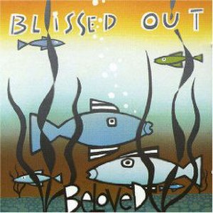 Blissed Out (The Beloved album) - Image: Beloved Blissed