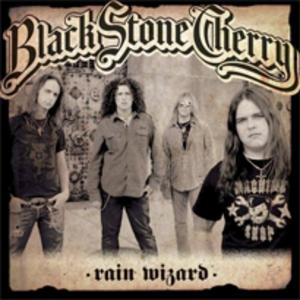Rain Wizard - Image: Black stone cherry rain wizard