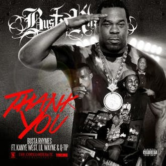 Thank You (Busta Rhymes song) - Image: Busta Rhymes thank you
