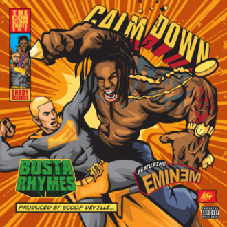 Calm Down (Busta Rhymes song) - Image: Calm Down Busta Rhymes