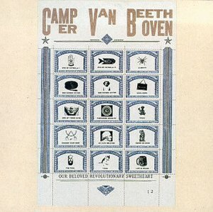Our Beloved Revolutionary Sweetheart - Image: Camper Van Beethoven Our Beloved Revolutionary Sweetheart