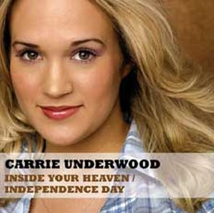 Inside Your Heaven - Image: Carrie Underwood Inside Your Heaven