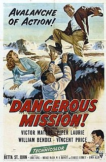 <i>Dangerous Mission</i> 1954 film by Louis King