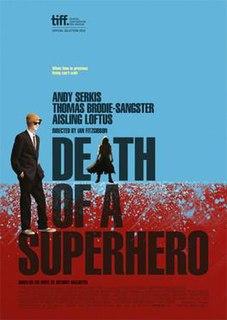 <i>Death of a Superhero</i> 2011 film by Ian Fitzgibbon