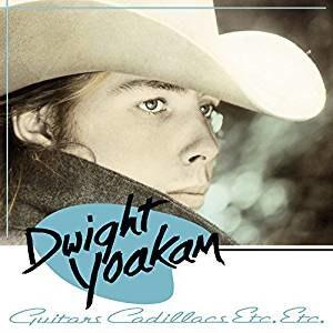 Guitars, Cadillacs, Etc., Etc. - Image: Dwight Yoakam Guitars Cadillacs